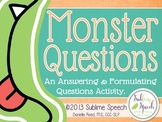Monster Questions