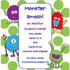 Monster Smash!  An ADDITION FLUENCY Game!  Addition Facts
