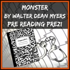 Monster by Walter Dean Myers Pre Reading Prezi