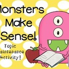 Monsters Make Sense!  Topic Maintenance Activity