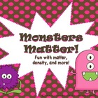 Monsters Matter