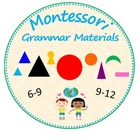 Montessori Grammar Materials (6-9 and 9-12)