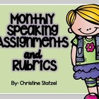 Monthly Speaking Assignments &amp; Rubrics {Common Core}