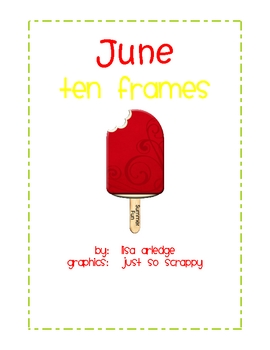 Monthly Ten Frames--June popsicles
