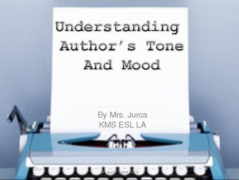 Mood and Tone in Literature Powerpoint Presentation (with video)