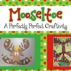 Mooseltoe Fun!