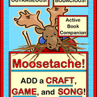 """Moosetache"" - Add a Group Game, Craft and Song!"