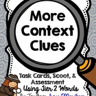 More Context Clues - Task Cards, Scoot, Assessment