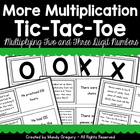 More Multiplication Tic-Tac-Toe: Two and Three Digit Multi