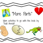 More Parts (Idiom activities)