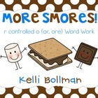 More Smores! {r-controlled o} Word Work