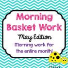 Morning Basket Work {May}