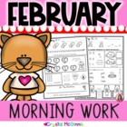 Morning Work! February Valentine's Day Kindergarten Common