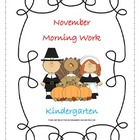 Morning Work - November - Kindergarten (Common Core)