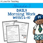 Morning Work Weeks 6-10