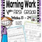 Common Core Morning Work for First Graders Weeks 13 - 24