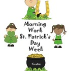Morning Work for St. Patrick's Day Week