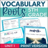 Morphology Word Study - Growing Vocabulary Roots - Unit 1