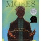 Moses: When Harriet Tubman Led Her People To Freedom Activ
