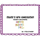 Mother&#039;s Are Awesome!