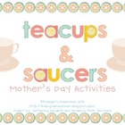 Mother&#039;s Day Activities: Teacups &amp; Saucers
