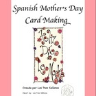 Mother&#039;s Day Card Making in Spanish