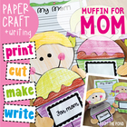 Mother's Day Craftivity - A Muffin for Mom / Mum