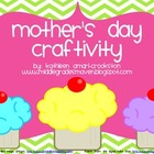 Mother's Day Craftivity: My Mother is Very Sweet