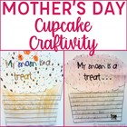 Mother&#039;s Day Cupcake Writing and Craftivity