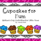 Mother's Day - Cupcakes for Mum - Cards/Crafts/Writing {AU