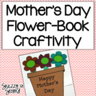 Mother's Day Flower-Book Craftivity