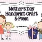 Mother's Day Handprint Craft & Poem Gift Idea