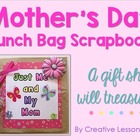 Mother&#039;s Day Lunch Bag Scrapbook Gift