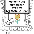 Mother's Day Newspaper: My Mom Rules!