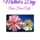 Mother&#039;s Day - Paper Flower Craft