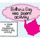 Mother's Day Tea Poem Activity
