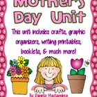 Mothers Day Unit- Writing Activities, Booklets & More