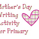 Mother's Day Writing Activity for Primary