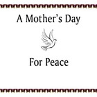 Mother's Day of Peace