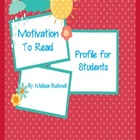 Motivation to Read Profile for Students