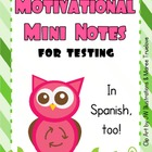 Motivational Mini Notes for Testing in Spanish &amp; English - FREE