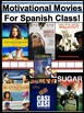 Motivational Movies for Spanish Classes / Las Peliculas Cu