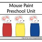 Mouse Paint Preschool Unit (English version)