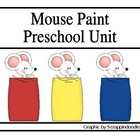 Mouse Paint Preschool Unit