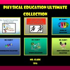 Mr. Clark's Ultimate Physical Education Collection