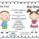 Mr. Fact &amp; Miss Opinion