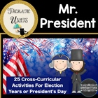 President Day/ Presidential Election: Thematic Common Core