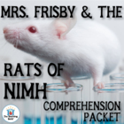 Mrs. Frisby and the Rats of NIMH Comprehension Question Packet