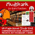 Mudshark by Gary Paulsen Reading Comprehension Activity Guide