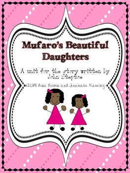Mufaro's Beautiful Daughters {a unit for the story written